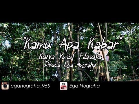 Puisi - Kamu Apa Kabar (Yusuf Filasafa) | Musikalisasi Puisi