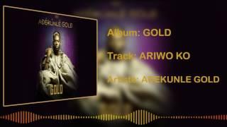 Adekunle Gold - Ariwo Ko [Official Audio]