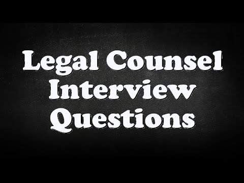 Legal Counsel Interview Questions