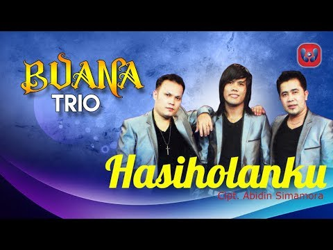 Buana Trio - Hasiholanku [Lagu Batak Official Music Video]