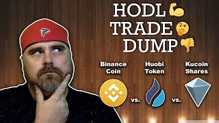 Hodl, Trade, or Dump: Binance Coin vs Huobi Token vs Kucoin Shares