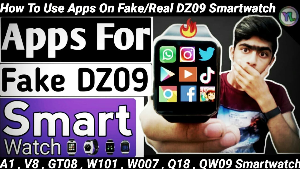 How To Use Apps On Fake/Real DZ09 Smartwatch | How To Install Any App On  Smartwatch | You Look