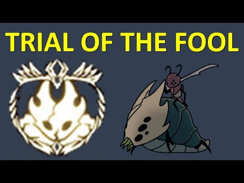 HOLLOW KNIGHT - Trial of the fool