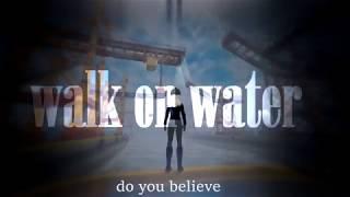 ^walk on water^ (audition -atlantis studio-rrs )