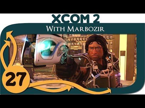 XCOM 2 - Ep. 27 - Bluescreen of Death - Let's Play XCOM 2 Gameplay