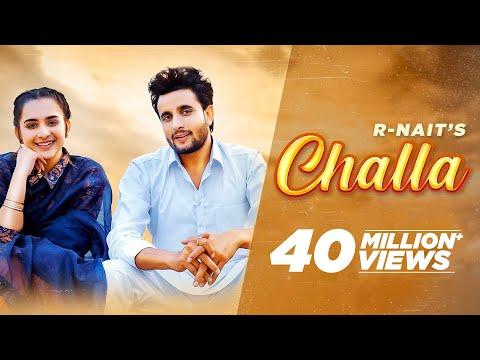 R NAIT : Challa (Official Video) | Laddi | Sruishty| New Punjabi Song 2021| Latest Punjabi Song 2021