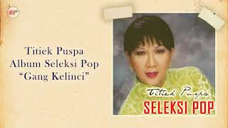 Titiek Puspa - Gang Kelinci (Official Audio)