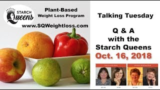 Talking Tuesday -Q&A with the Starch Queens Oct 16, 2018