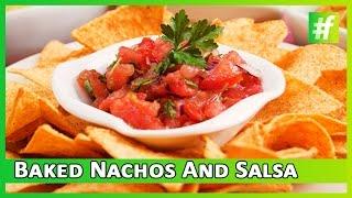 #fame Food - How To Make 10 Mins Baked Nachos And Salsa | Amrita Rana
