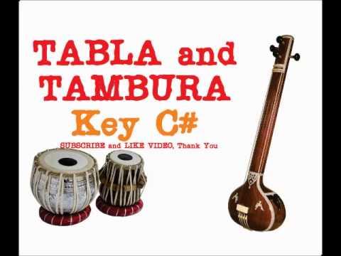 TABLA and TAMBURA for Hindustani and Carnatic Music key C# 30 min