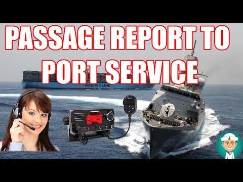 Passage Report to Port Service VHF Communication