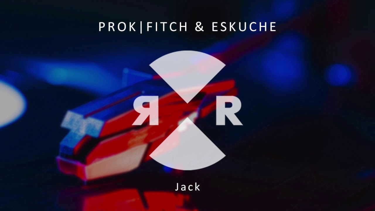 Prok|Fitch & Eskuche - Jack