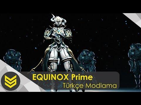 Warframe: Equinox Prime | Türkçe Rehber ve Modlama [Çekiliş] thumbnail