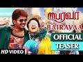 bairavaa official teaser vijay keerthi suresh bharhathan santhosh narayanan