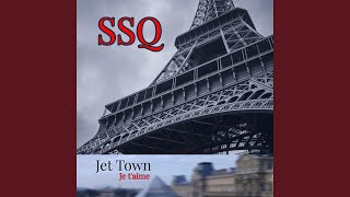 Watch Ssq Jet Town Je Taime video