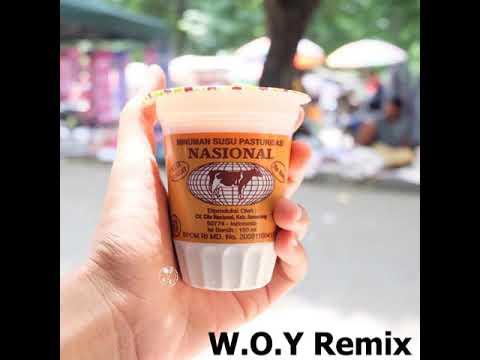 Susu Murni Nasional W.O.Y Remix (Original)