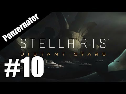 Open the L-Gate! Stellaris: Distant Stars gameplay episode 10 |