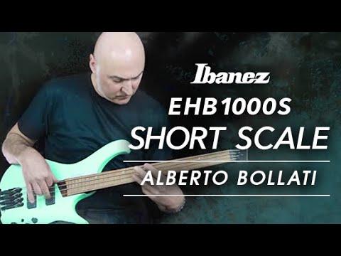 Ibanez EHB1000S-SFM featuring Alberto Bollati
