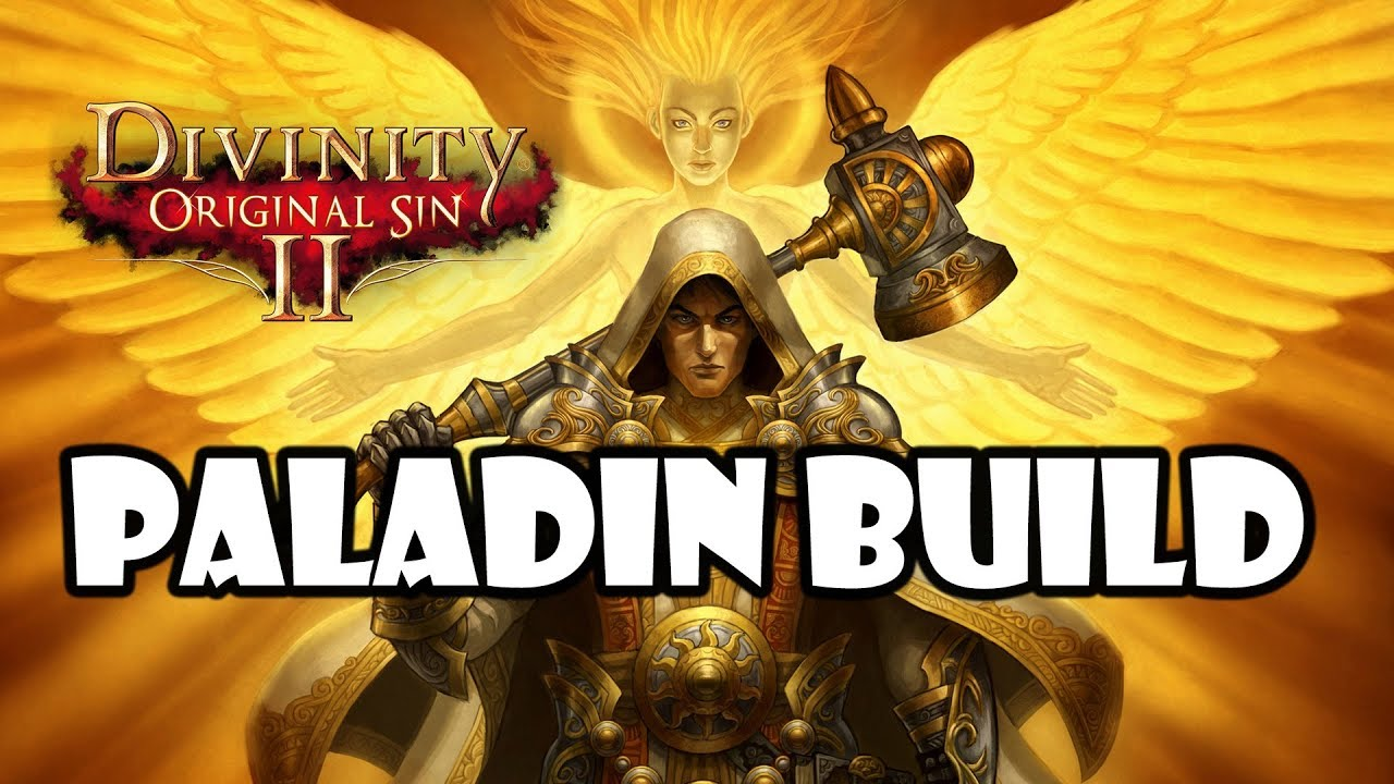 Divinity: Original sin 2 - Paladin build guide