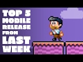 Top 5 mobile release from last week