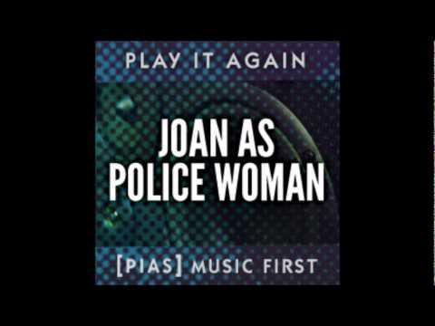 Joan As Police Woman - Holiday