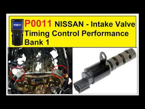 P0011 Nissan Intake Valve Timing Control Performance Bank