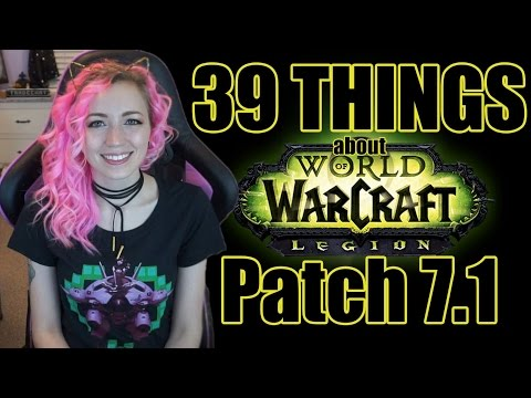 39 Things About 7.1| Karazhan | Trial of Valor