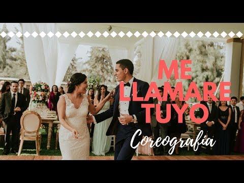 Coreografía Baile de Novios ME LLAMARE TUYO/Alexandra y Juan Carlos