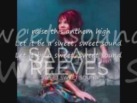 Sweet Sweet Sound by Sarah Reeves (lyrics) - YouTube