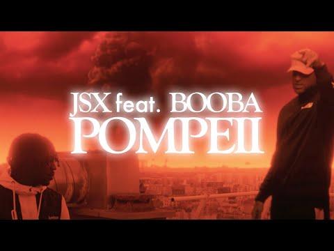 Youtube: JSX – POMPEII (feat. BOOBA) (Clip Officiel)