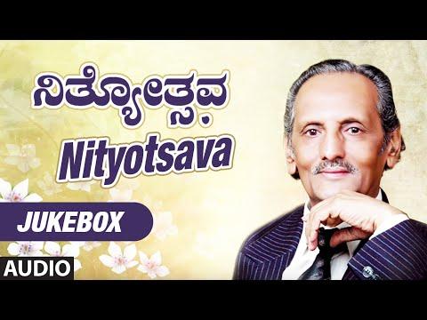 Nityotsava Audio Songs  || Jukebox || Prof.K.S.Nisar Ahmad || Mysore Ananthaswamy