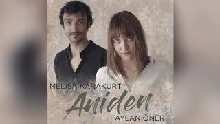 Melisa Karakurt & Taylan Öner - Aniden Resimi