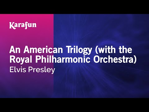 Karaoke An American Trilogy (with the Royal Philharmonic Orchestra) - Elvis Presley *