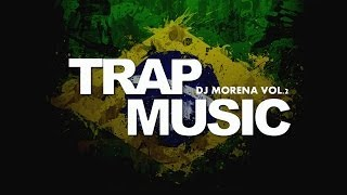 SET TRAP MUSIC VOL.2 - DJ MORENA 2O14