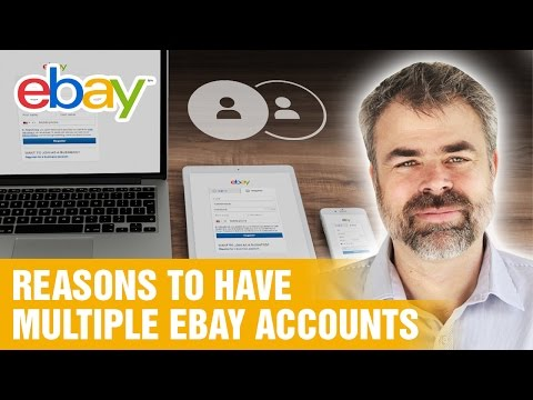 Reasons to have multiple eBay accounts!