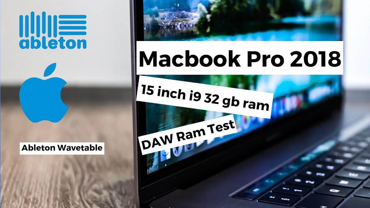 2018 Macbook Pro Maxed Out Using Ableton Wavetable