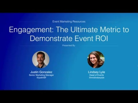 Engagement: The Ultimate Metric for Demonstrating Event ROI