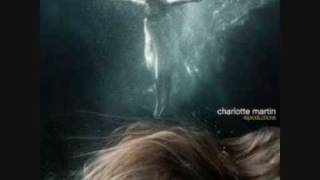 Charlotte Martin - Just Like Heaven