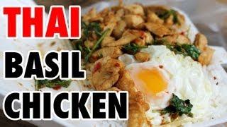 Thai Basil Chicken: Bangkok $1 Lunch (กระเพราไก่ไข่ดาว)