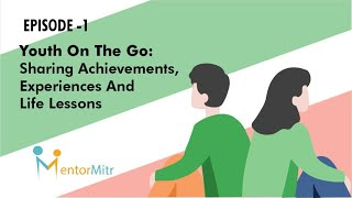 Youth On The Go - Episode 1