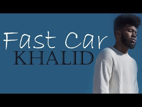 Tracy Chapman - Fast Car (Khalid cover) [Full HD] lyrics