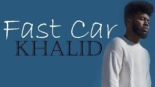 Tracy Chapman - Fast Car (Khalid cover) [Full HD] lyrics