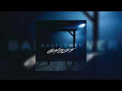 Badflower - Ghost [Cover Art]