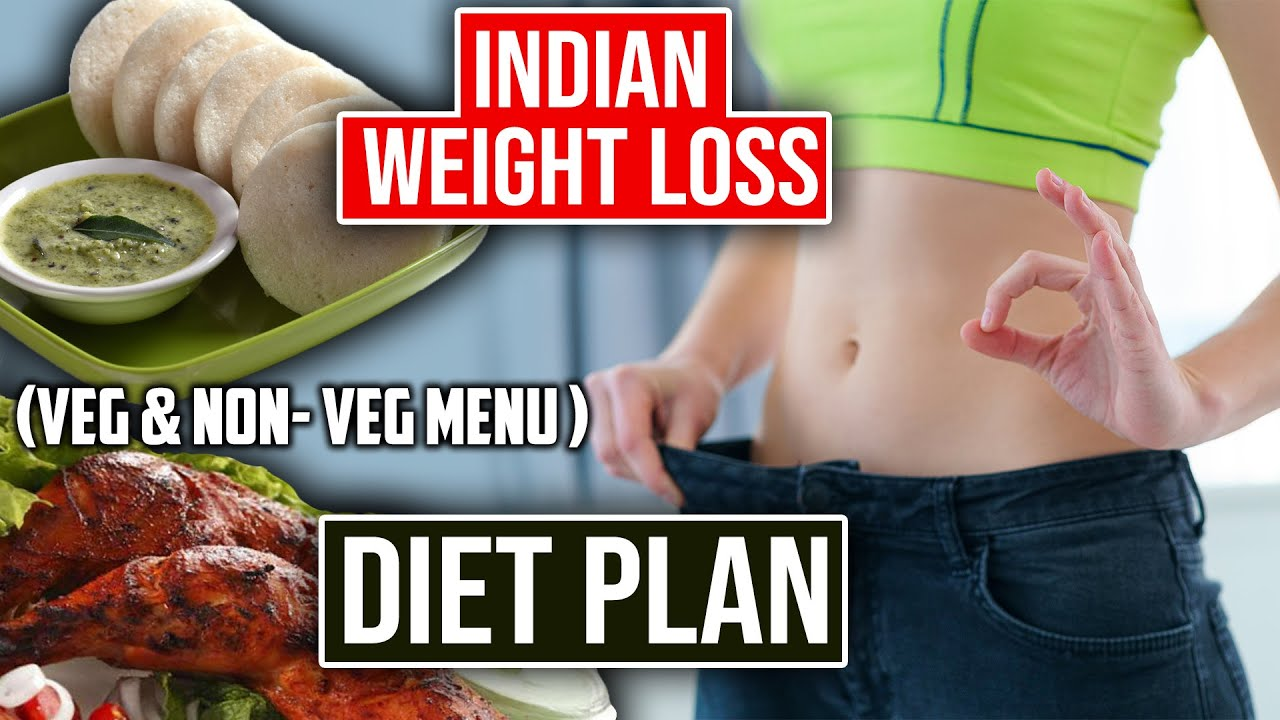 Indian diet plan for weight loss (veg and non veg menu)   Indian weight loss diet   Weight loss meal