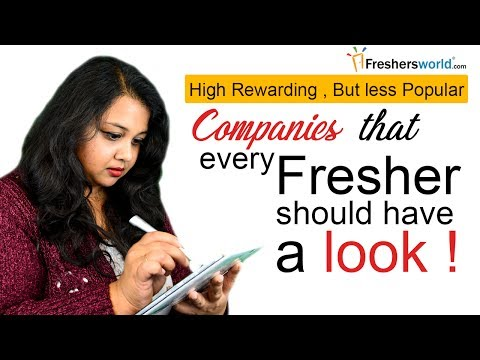 Companies that Every Graduate should have a look! – Top Rewarding companies with less popularity