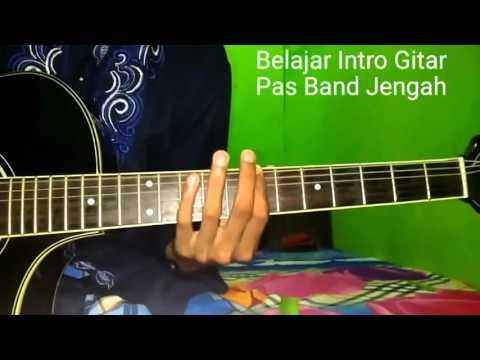 Belajar Intro Gitar Pas Band Jengah