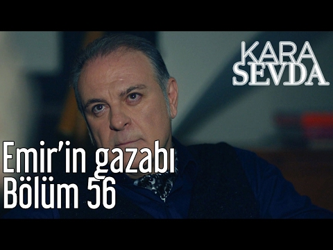 Kara Sevda 56. Bölüm - Emir