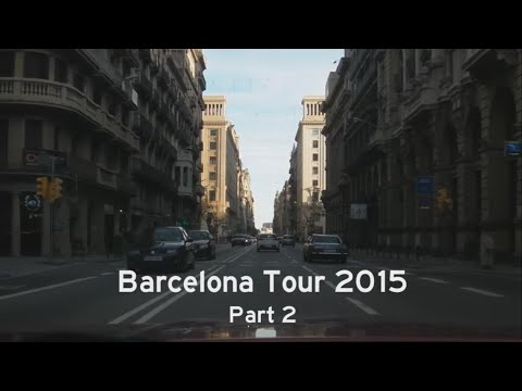 [E] Barcelona Tour 2015, Part 2: From Uptown to Downtown