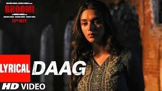 Bhoomi : Daag Lyrical Video | Sanjay Dutt, Aditi Rao Hydari | Sukhwinder Singh | …