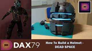 How To Build a Helmet from DEAD SPACE